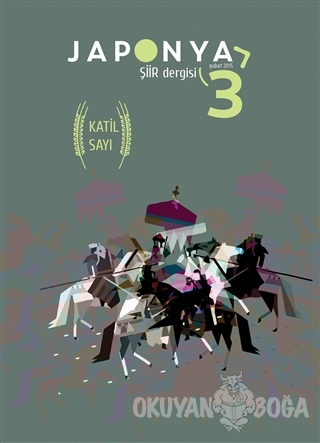 Japonya Şiir Dergisi Sayı: 3 / Şubat 2015 - Kolektif - Japonya Şiir De