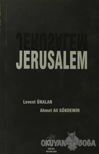 Jerusalem - Ahmet Ali Gökdemir - Melek Yayınları
