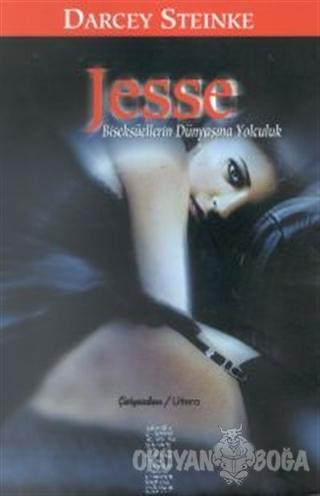 Jesse Biseksüellerin Dünyasına Yolculuk