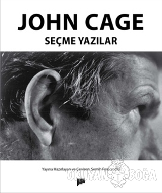 John Cage - Seçme Yazılar - John Cage - Pan Yayıncılık