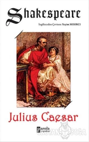 Julius Caesar - William Shakespeare - Parola Yayınları