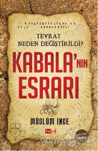 Kabala'nın Esrarı - Müslüm İnce - Tutku Yayınevi