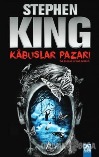 Kabuslar Pazarı - Stephen King - Altın Kitaplar