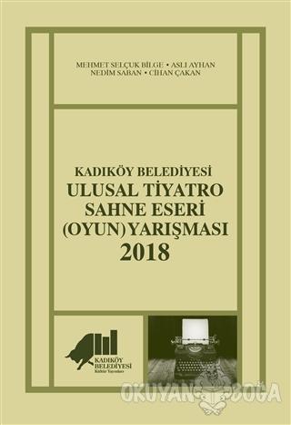 Kadıköy Belediyesi Ulusal Tiyatro Sahne Eseri (Oyun) Yarışması - 2018