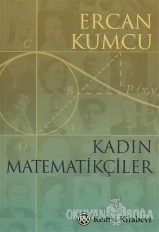 Kadın Matematikçiler - Ercan Kumcu - Remzi Kitabevi