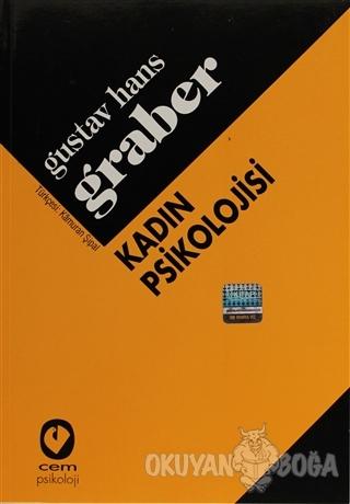 Kadın Psikolojisi - Gustav Hans Graber - Cem Yayınevi