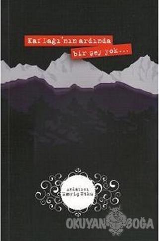 Kaf Dağı'nın Ardında Bir Şey Yok - Meriç Utku - Alfa Aktüel Yayınları