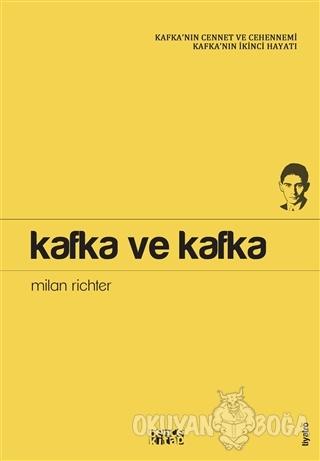Kafka ve Kafka - Milan Richter - Bencekitap