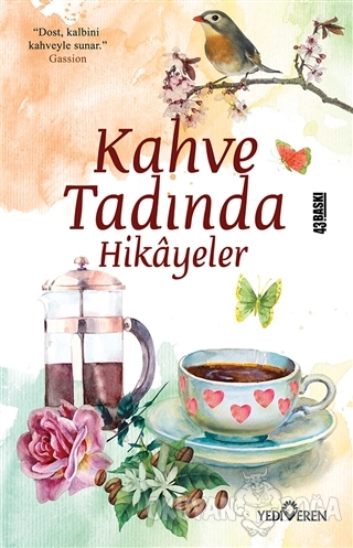 Kahve Tadında Hikayeler - Akif Bayrak - Yediveren Yayınları