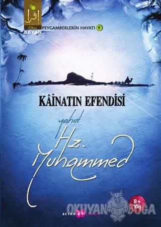 Kainatın Efendisi Yahut Hz. Muhammed