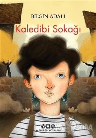 Kaledibi Sokağı - Bilgin Adalı - Yapı Kredi Yayınları