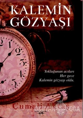 Kalemin Gözyaşı - Ali Aktaş - Sokak Kitapları Yayınları
