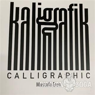 Kaligrafik - Calligraphic Ciltli (İadesiz)