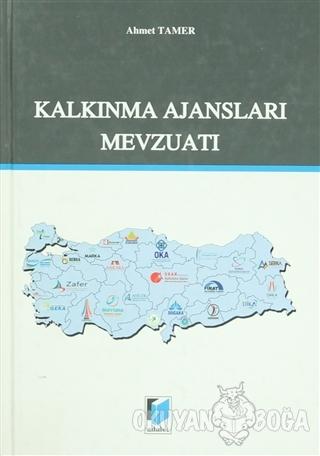 Kalkınma Ajansları Mevzuatı - Ahmet Tamer - Adalet Yayınevi