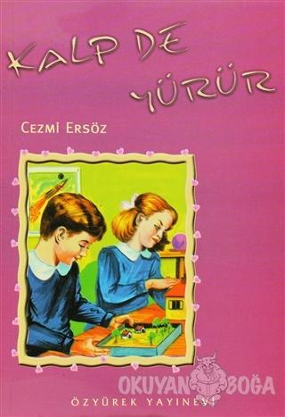 Kalp De Yürür - Cezmi Ersöz - Özyürek Yayınları