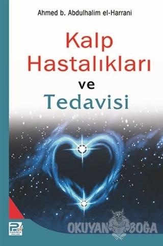 Kalp Hastalıkları ve Tedavisi - Ahmed b. Abdülhalim el-Harrani - Karın