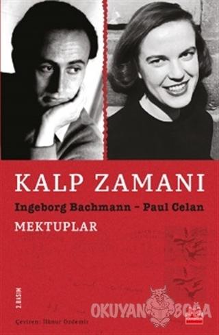 Kalp Zamanı - Ingeborg Bachmann - Kırmızı Kedi Yayınevi
