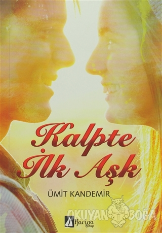 Kalpte İlk Aşk - Ümit Kandemir - Karina Kitap