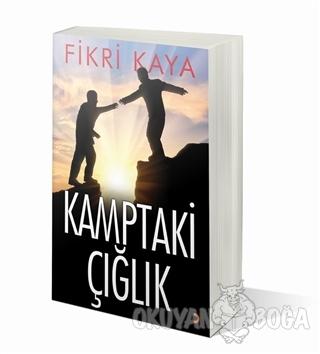 Kamptaki Çığlık - Fikri Kaya - Cinius Yayınları