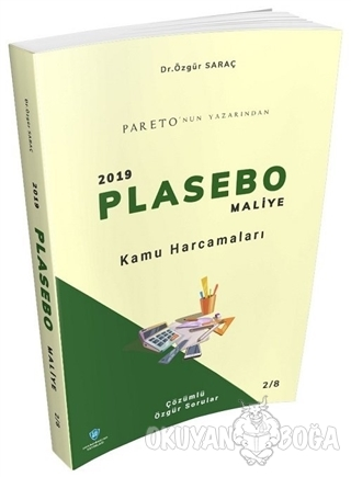 Kamu Harcamaları - 2019 Plasebo Maliye