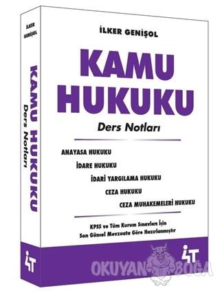 Kamu Hukuku Ders Notları - İlker Genişol - 4T Yayınları