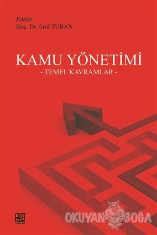 Kamu Yönetimi - Erol Turan - Palet Yayınları