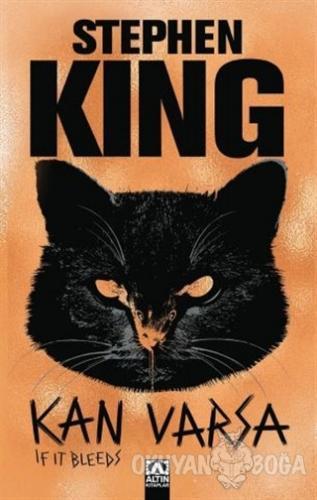 Kan Varsa - Stephen King - Altın Kitaplar