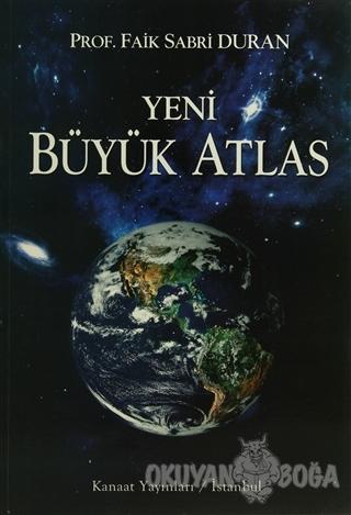 Kanaat Yeni Büyük Atlas - Faik Sabri Duran - Kanaat Yayınları