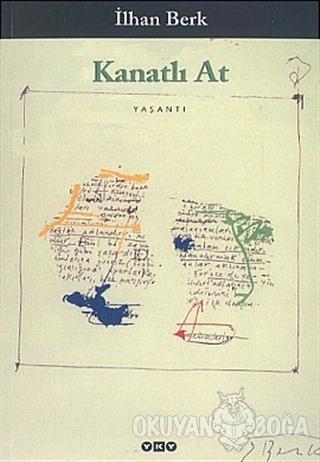 Kanatlı At - İlhan Berk - Yapı Kredi Yayınları