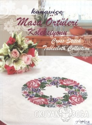Kanaviçe Masa Örtüleri Koleksiyonu - Cross Stitch Tablecloth Collection