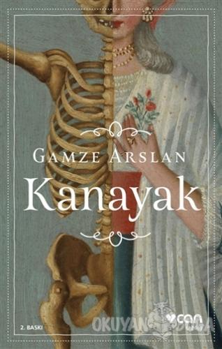 Kanayak - Gamze Arslan - Can Yayınları