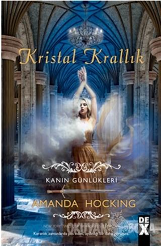 Kanın Günlükleri 3 - Kristal Krallık - Amanda Hocking - Doğan Egmont Y