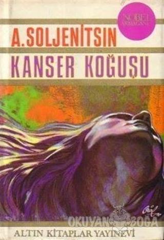 Kanser Koğuşu - Aleksander Soljenitsin - Altın Kitaplar