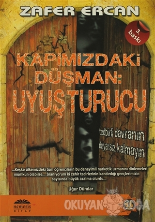 Kapımızdaki Düşman: Uyuşturucu - Zafer Ercan - Nemesis Kitap