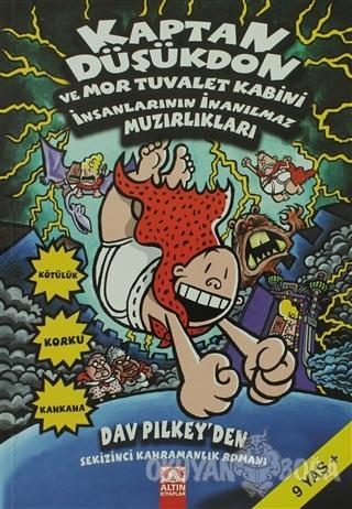 Kaptan Düşükdon 8. Kitap - Dav Pilkey - Altın Kitaplar