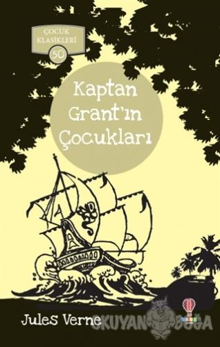 Kaptan Grant'ın Çocukları - Jules Verne - Dahi Çocuk Yayınları
