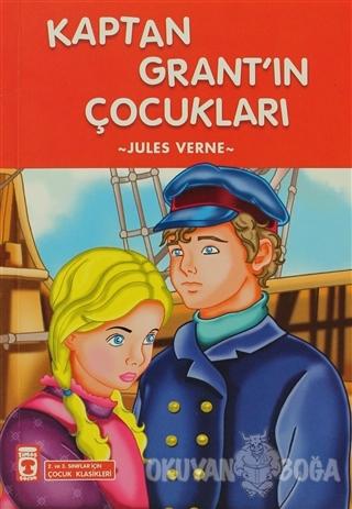 Kaptan Grant'ın Çocukları - Jules Verne - Timaş Çocuk - İlk Gençlik