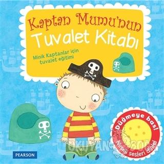 Kaptan Mumu'nun Tuvalet Kitabı - Kolektif - Pearson Çocuk Kitapları