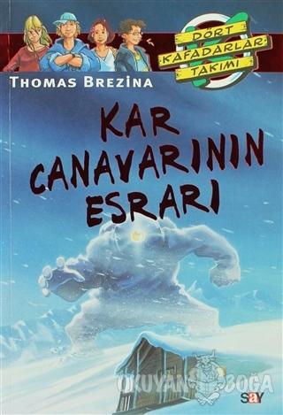 Kar Canavarının Esrarı - Thomas Brezina - Say Çocuk
