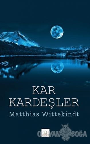 Kar Kardeşler - Matthias Wittekindt - Kyrhos Yayınları