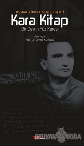 Kara Kitap - Osman Yüksel Serdengeçti - Berikan Yayınları