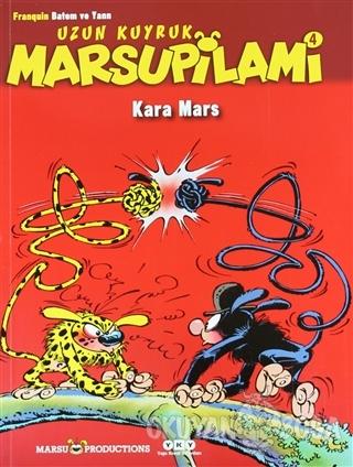 Kara Mars - Uzun Kuyruk Marsupilami 4 - Franquin Batem - Yapı Kredi Ya