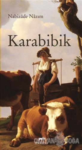 Karabibik - Nebizade Nazım - Mutena Yayınları
