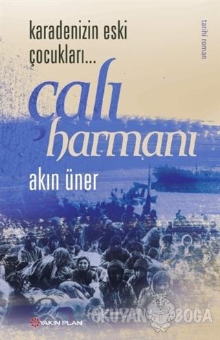 Karadenizin Eski Çocukları - Çalı Harmanı