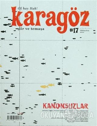 Karagöz Dergisi Sayı: 17 - Kolektif - Karagöz Edebiyat Dergisi