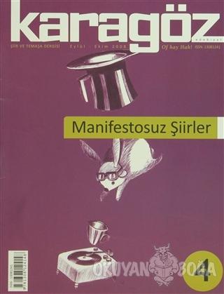 Karagöz Dergisi Sayı: 4 - Kolektif - Karagöz Edebiyat Dergisi