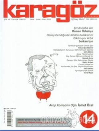 Karagöz Şiir ve Temaşa Dergisi Sayı: 14 2010 - Ocak/Şubat/Mart - Kolek
