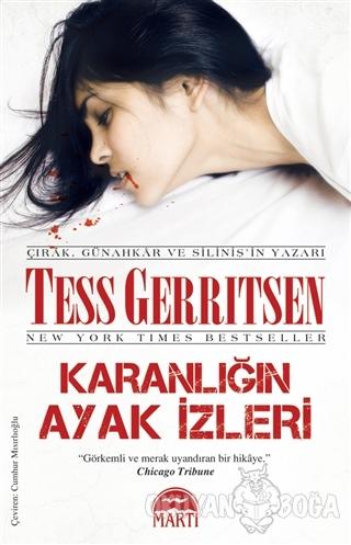Karanlığın Ayak İzleri - Tess Gerritsen - Martı Yayınları