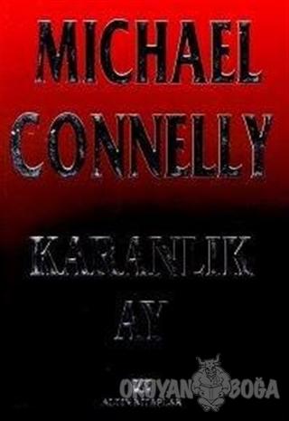 Karanlık Ay - Michael Connelly - Altın Kitaplar