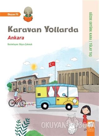 Karavan Yollarda - Ankara - Gözde Ertürk Kara - Final Kültür Sanat Yay